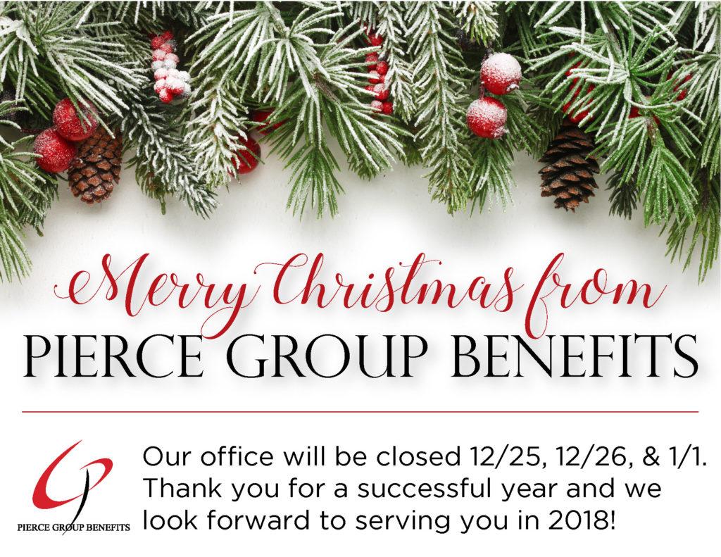 Holiday Schedule | Pierce Group Benefits